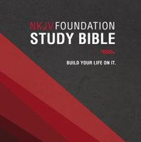 NKJV, Foundation Study Bible (2682 Hardcover)