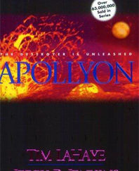 Apollyon: The Destroyer Is Unleashed (Left Behind No. 5)