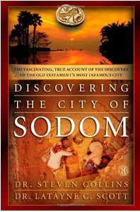 Discovering the City of Sodom: The Fascinating, True Account of the Discovery of the Old Testament's Most Infamous City Hardcover – April 2, 2013